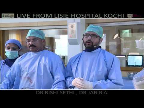 India Live 2017   Dr  Rishi Sethi & Dr  Jabir A, Lisie Hospital, Kochi
