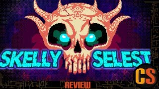 SKELLY SELEST - PS4 REVIEW (Video Game Video Review)