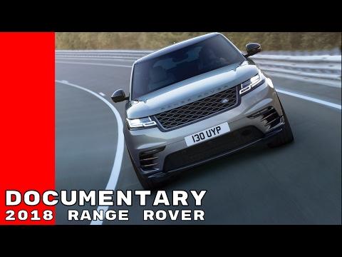 Land Rover Documentary Of The 2018 Range Rover Velar