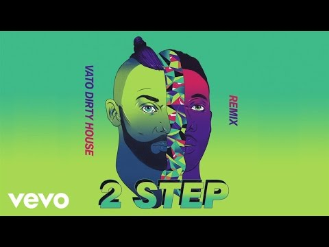 Vato Gonzalez - 2 Step (Vato's Dirty House Mix) [Audio] ft. Doctor