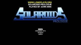 Solaroids: Prologue Walkthrough