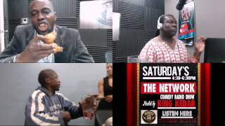 THE NETWORK COMEDY RADIO SHOW / KING KEDAR EPISODE 6 OG BOBBY JOHNSON