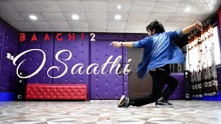 O Saathi Baaghi 2 Dance Video | Tiger Shroff | Disha Patani | Cover by Ajay Poptron