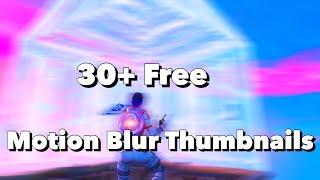 30+ Free Fortnite Motion Blur Thumbnails (Fortnite) (High Quality)