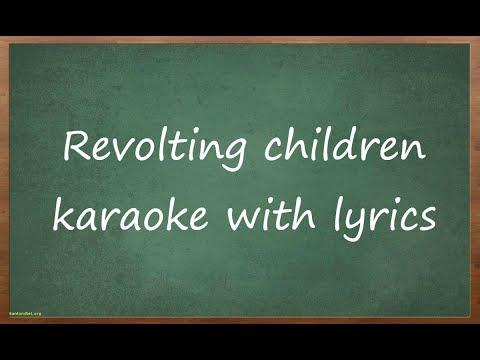 Matilda The Musical/ Revolting children karaoke with lyrics