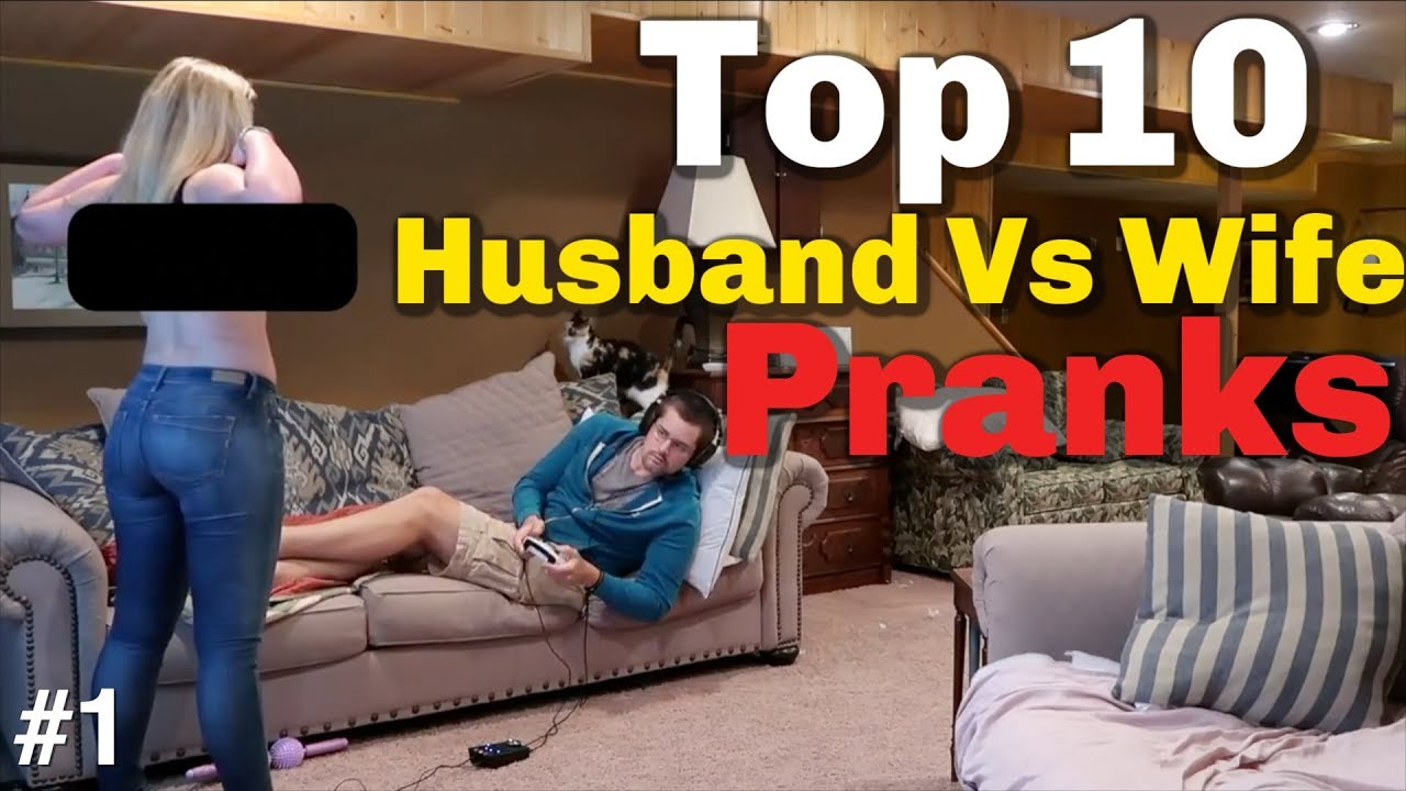 TOP 10 HUSBAND VS WIFE PRANKS OF 2018 -Youtube Rewind