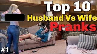 TOP 10 HUSBAND VS WIFE PRANKS OF 2018 -Youtube Rewind