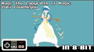 "Magi: The Labyrinth of Magic ""Yubi Bouenkyou"" (In 8-bit/Chiptune)"
