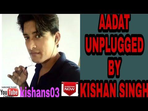 Aadat Cover Jal | Aadat Unplugged Remix