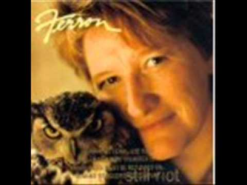 Ferron - Still Riot - 10 Dazzle the Beast