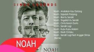 Noah Full Album Sing Legends 2016 Hq