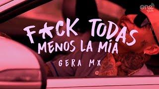 Gera Mx // F*ck Todas Menos La Mía (Video Oficial)🖤⚡🦇