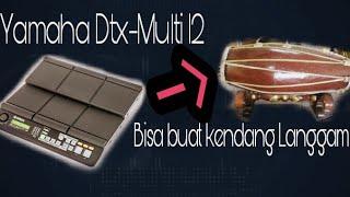 Yamaha Dtx Multi 12 Bisa Kendang Langgam