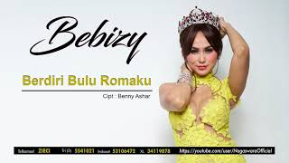 Bebizy - Berdiri Bulu Romaku (Official Audio Video)