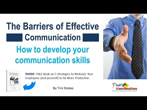 essay on barriers of communication skills Barriers to effective communication barriers poor listen skills continue for 6 more pages » • join now to read essay barriers to effective communication.