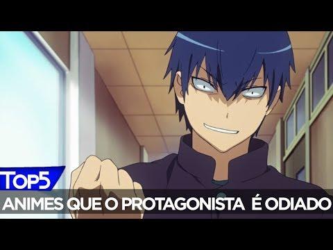 TOP 5 Animes Em que o Protagonista é odiado @Team Aogiri
