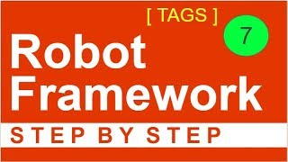 Robot Framework Beginner Tutorial 7 - How to use TAGS