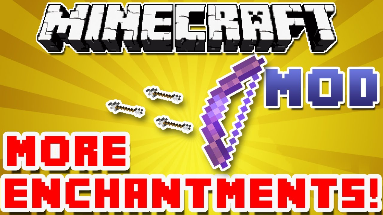MORE ENCHANTMENTS MOD - Minecraft Mods - Mapping and Modding