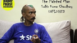 *The Painted Man* Sudhir Kumar Chaudhary UNPLUGGED   On his Journey, Sachin, Dhoni & Much more