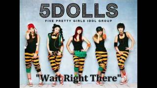 Download [MP3 DOWNLOAD] 5Dolls- 거기 잠깐 (Wait Right There) w/ Romanized & English Lyrics MP3 song and Music Video