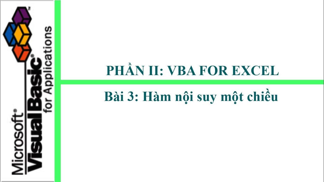 Phần 2: VBA Excel – Bài 3: Hàm nội suy một chiều