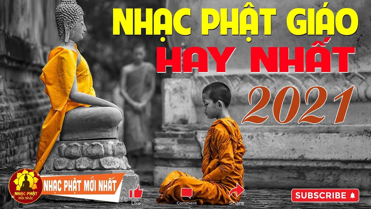 NHẠC PHẬT GIÁO 2021 HAY NHẤT - NGHE ĐỂ ĐƯỢC BÌNH AN MAY MẮN    Lk Nhạc Phật 2021 Hay Nhất