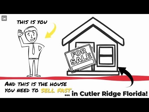 Sell My House Fast Cutler Ridge: We Buy Houses in Cutler Ridge and South Florida