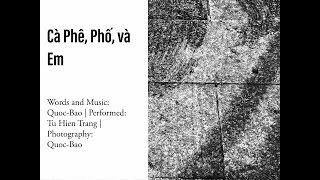 Quoc-Bao | Art Tracks: Cà Phê, Phố, và Em (Từ Hiền Trang)
