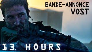 13 HOURS - Bande-annonce officielle (VOST) [au cinéma le 30 mars 2016]