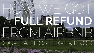 Gambar cover How we got a FULL REFUND from Airbnb. (Our Bad Host Experience)