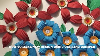 DIY: How to make New Flower Design using Quilling Crimper
