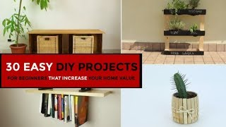 30 Easy DIY Projects For Beginners That Increase Your Home Value