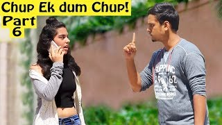 """Chup! Ek Dum Chup"" Prank on Cute Girl 