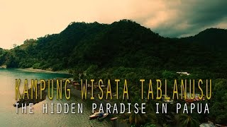 Video The hidden paradise in Papua ( Kampung wisata Tablanusu ) download MP3, 3GP, MP4, WEBM, AVI, FLV Maret 2018