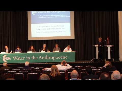 GWSP Conference 2013 Water in the Anthropocene: Future Plenary, 24 May 2013