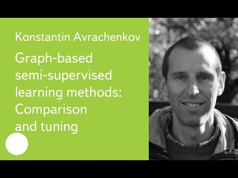 006. Graph-based semi-supervised learning methods: Comparison and tuning - Konstantin Avrachenkov
