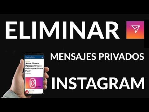 ¿Cómo Eliminar Mensajes Privados de Instagram Paso a Paso?