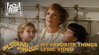 "The Sound of Music | ""My Favorite Things"" Lyric Video 