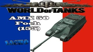 World of Tanks AMX 50 Foch (155) Gameplay - 8 Kills 7,3K DMG