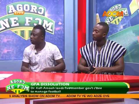 GFA Dissolution - Agoro Ne Fom on AdomTV (13-6-18)