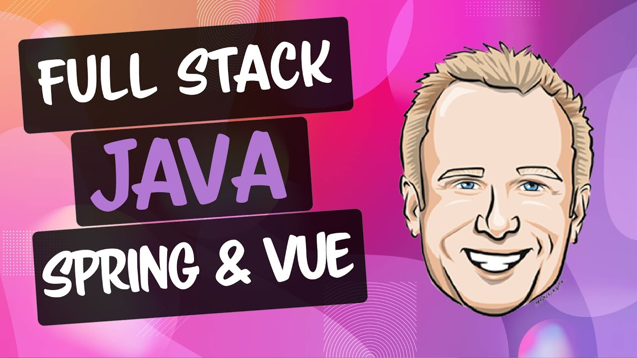 Spring Boot and Vue JS: Full Stack Java Development