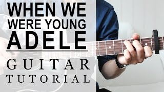 Adele - When We Were Young | FAST Guitar Tutorial | EASY Chords Mp3
