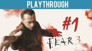 Sunday Funday: F.E.A.R. 3 - Part 1... So Much Blood.