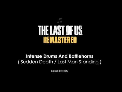 The Last of Us (Sudden Death/LMS Music) - Intense Drums And Battlehorns
