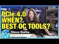 Ask GN 89: PCIe 4.0 Release Date? Best Tools for Overclocking?