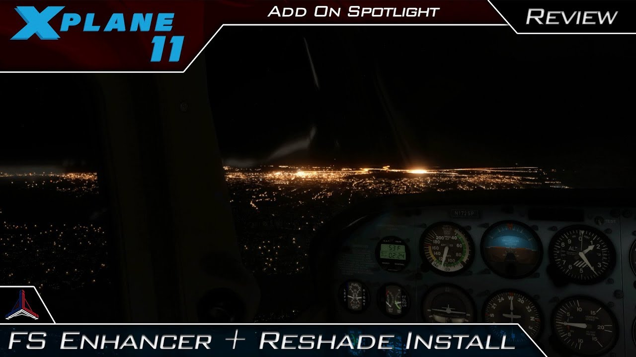 X Plane 11 | FS Enhancer + Reshade + Ultimate Mod Complete Installation +  Demo | Add-On Spotlight