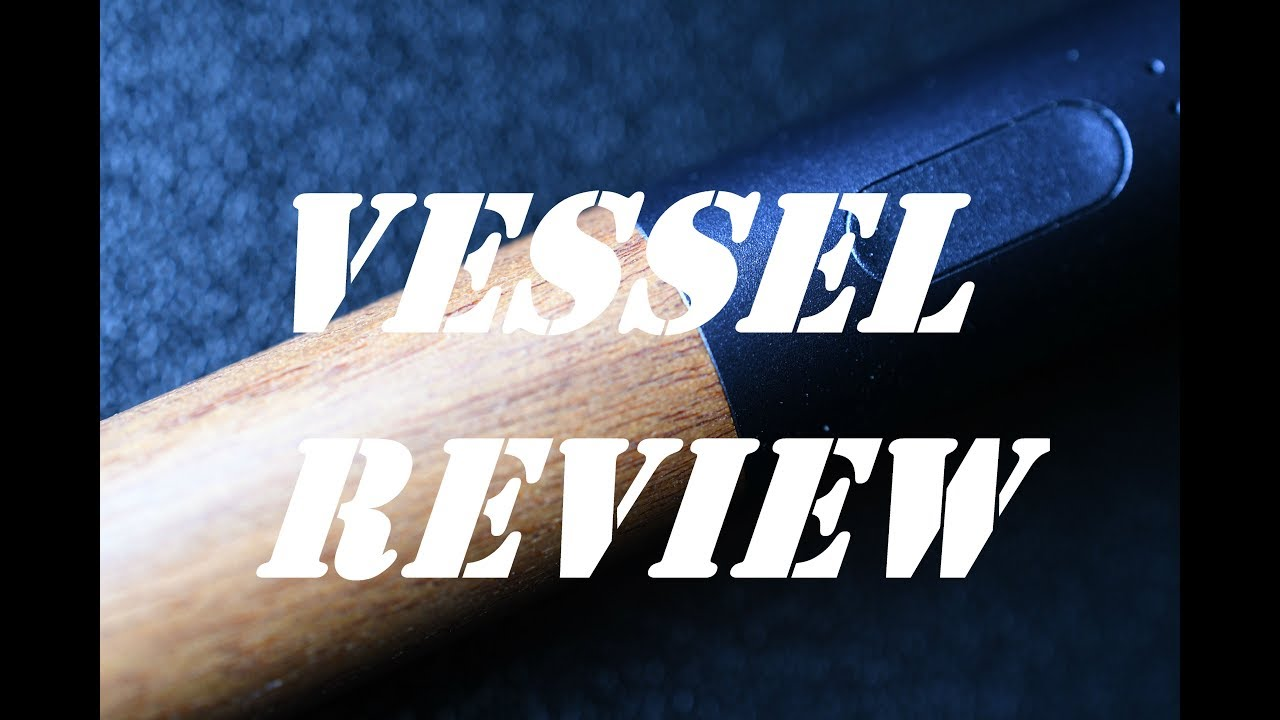 Wooden Vape Pen? Vessel Battery Review and Unboxing