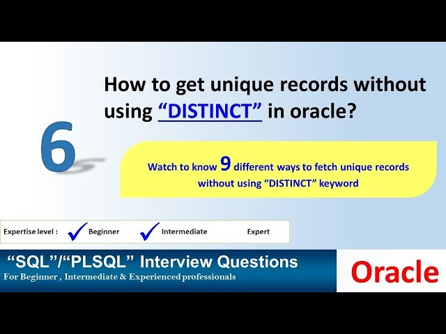 Oracle Interview question How To Get unique records without