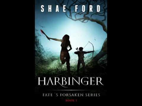 Shae Ford Fate's Forsaken 1 Harbinger Audiobook pt 2