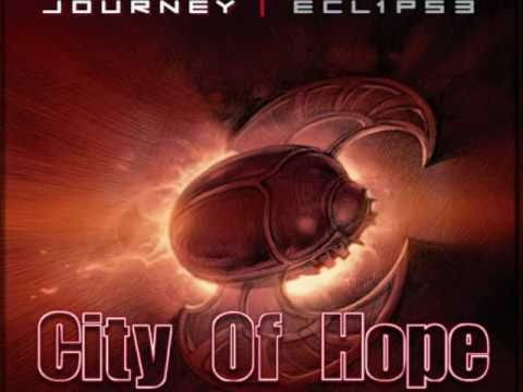 Journey: City Of Hope